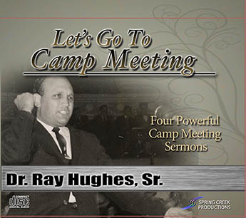 Lets Go To Camp Meeting - Ray H. Hughes